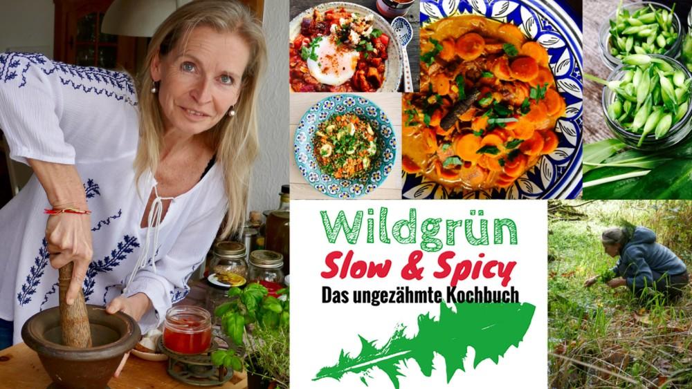 Crowdfunding Kampagne für mein Kochbuch Wildgrün - Slow & Spicy jetzt auf Startnext